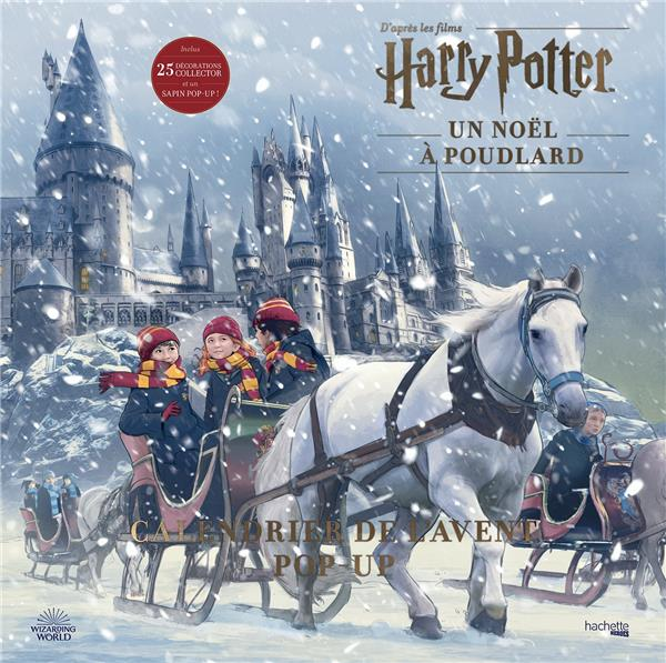 HARRY POTTER  -  UN NOEL A POUDLARD  -  CALENDRIER DE L'AVENT POP-UP XXX HACHETTE