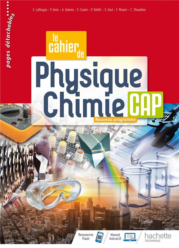 LE CAHIER DE PHYSIQUE-CHIMIE CAP - CAHIER DE L-ELEVE - ED. 2020