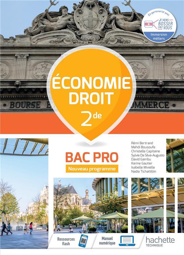 ECONOMIE-DROIT 2DE BAC PRO - CAHIER DE L-ELEVE - ED.2020 BERTRAND/BOUSOUFE HACHETTE EDUC