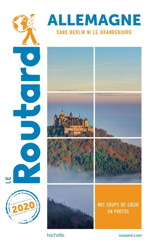 GUIDE DU ROUTARD  -  ALLEMAGNE  -  SANS BERLIN NI LE BRANDEBOURG (EDITION 2020) XXX HACHETTE