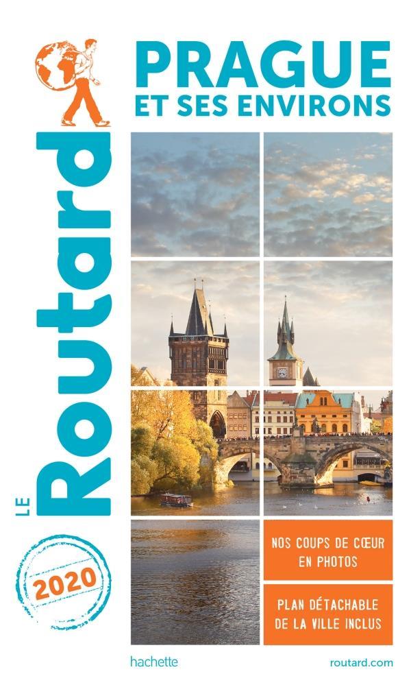 GUIDE DU ROUTARD  -  PRAGUE ET SES ENVIRONS (EDITION 2020)
