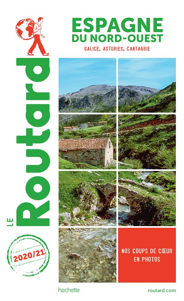 GUIDE DU ROUTARD     ESPAGNE DU NORD OUEST     GALICE, ASTURIES, CANTABRIE (EDITION 20202021)