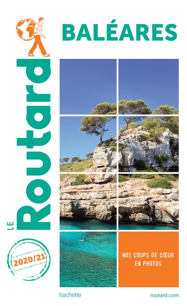 GUIDE DU ROUTARD  -  BALEARES (EDITION 20202021)