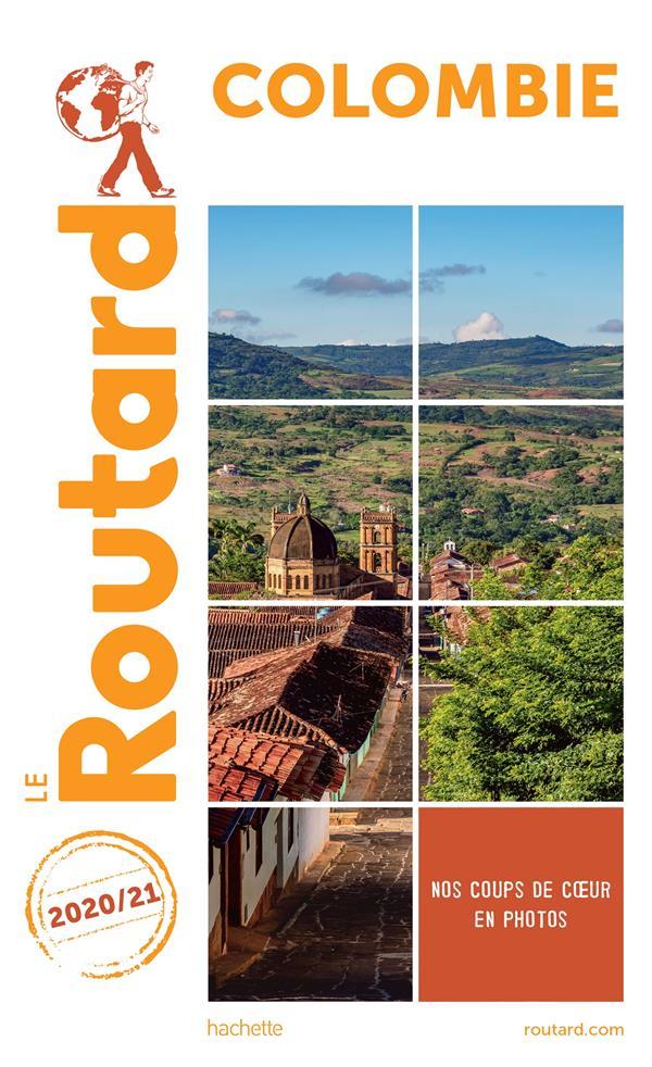 GUIDE DU ROUTARD  -  COLOMBIE (EDITION 20202021) XXX HACHETTE
