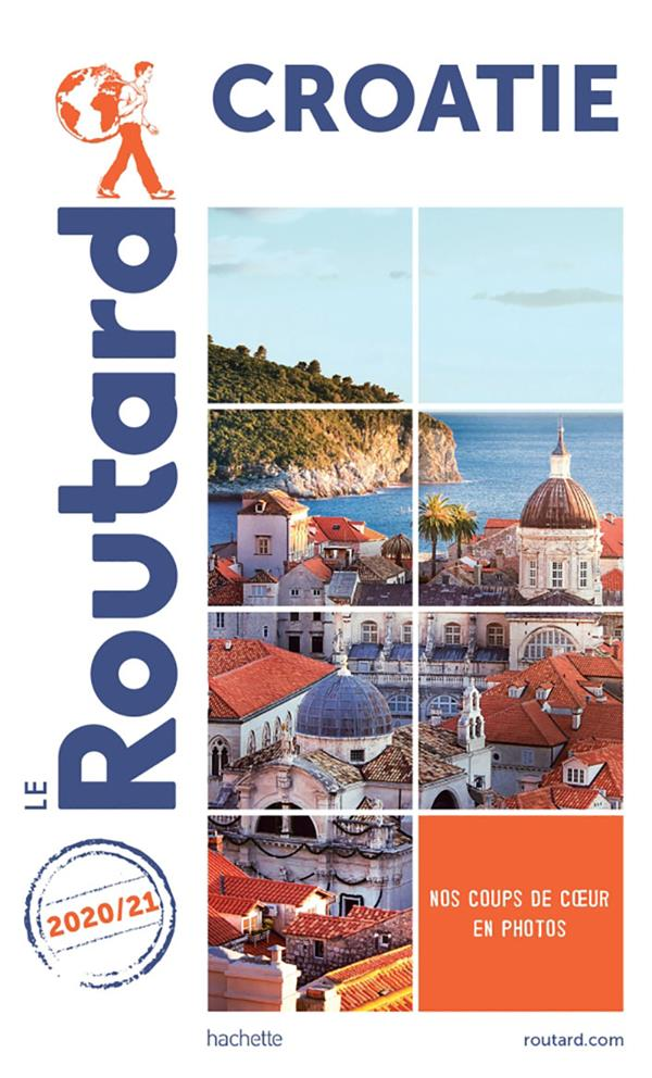 GUIDE DU ROUTARD  -  CROATIE (EDITION 20202021)