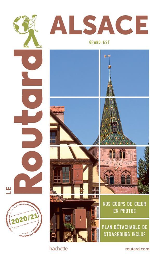 GUIDE DU ROUTARD  -  ALSACE (GRAND EST) (EDITION 20202021) XXX NC