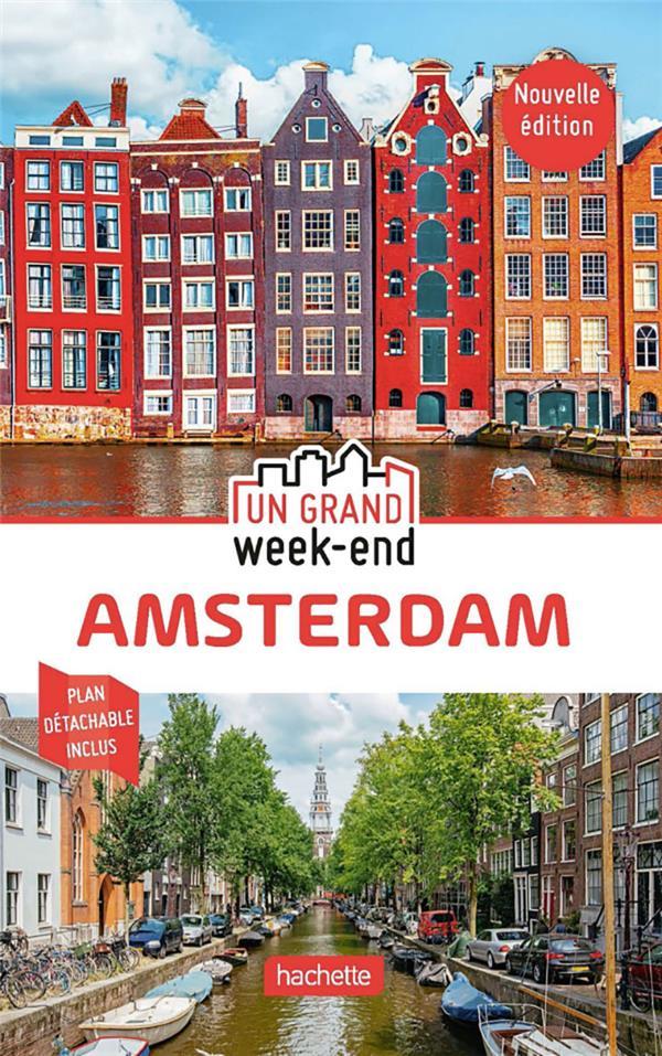 GUIDE UN GRAND WEEK-END A AMSTERDAM