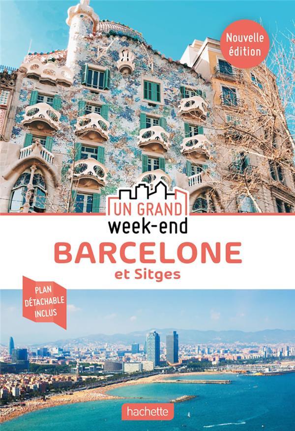 UN GRAND WEEK-END  -  BARCELONE  -  ET SITGES