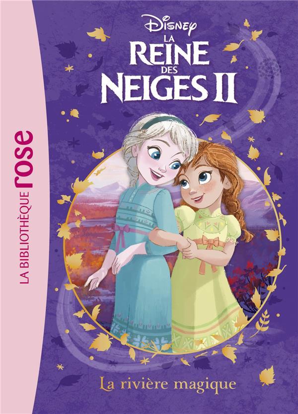 LA REINE DES NEIGES 2 - T01 - LA REINE DES NEIGES 2 01 - LA RIVIERE MAGIQUE