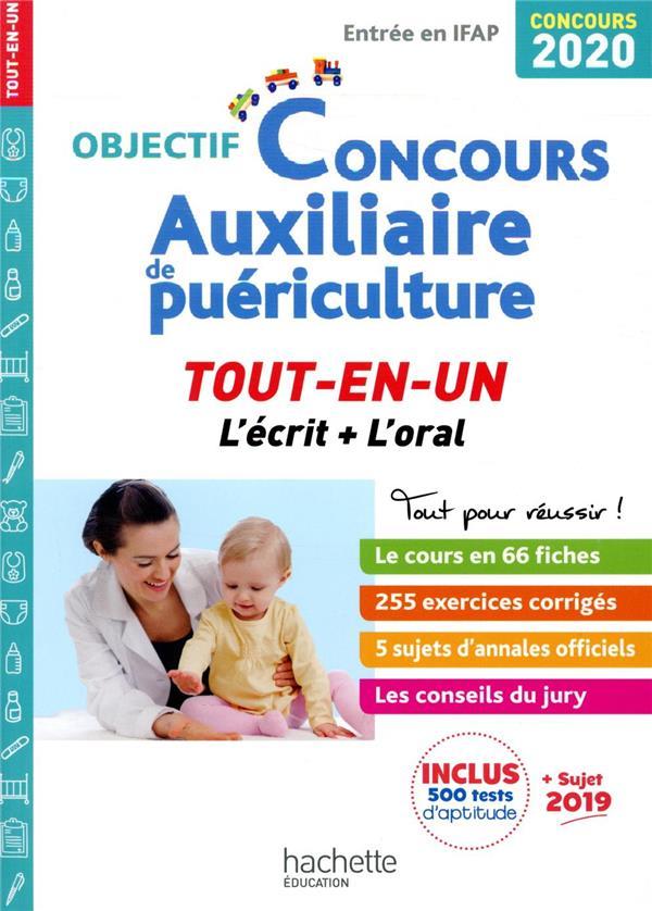OBJECTIF CONCOURS     AUXILIAIRE DE PUERICULTURE     TOUT EN UN     L'ECRIT + L'ORAL (EDITION 2020)