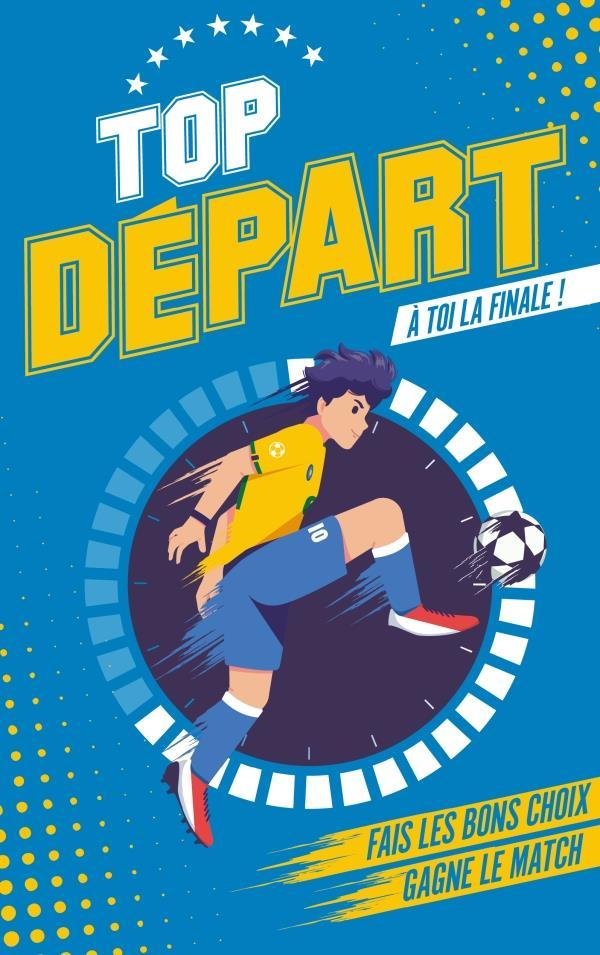 TOP DEPART T.1 : A TOI LA FINALE !