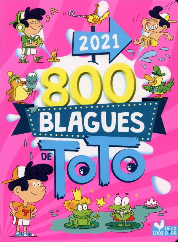800 BLAGUES DE TOTO 2021 XXX HACHETTE