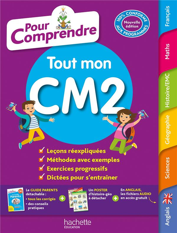 POUR COMPRENDRE TOUTES LES MATIERES  -  CM2 GUICHARD/HERETE/HUET HACHETTE