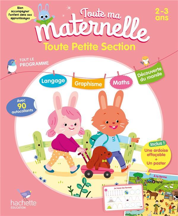 TOUTE MA MATERNELLE  -  TOUTE PETITE SECTION MARCEL CAROLINE HACHETTE