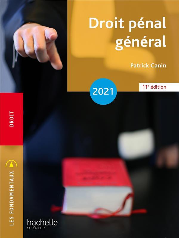 DROIT PENAL GENERAL (EDITION 2021) CANIN, PATRICK HACHETTE