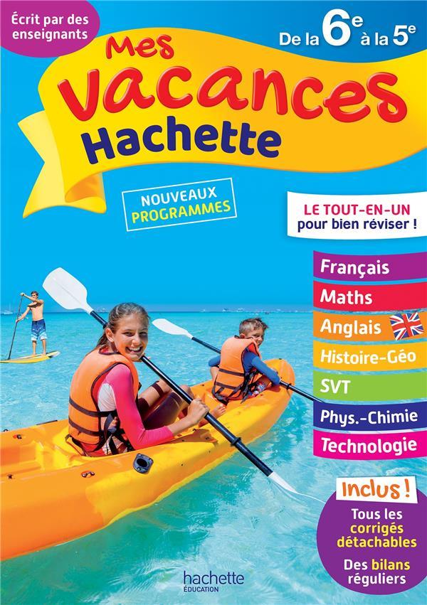 MES VACANCES HACHETTE  -  DE LA 6E A LA 5E MENEU/REYNAUD/SUSSEL HACHETTE