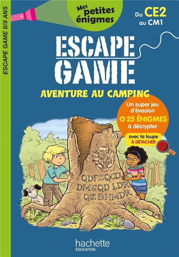 ESCAPE GAME  -  AVENTURE AU CAMPING  -  DU CE2 AU CM1 LEROY-JOUENNE, CHARLOTTE  HACHETTE