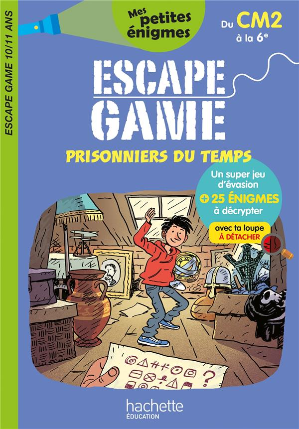 ESCAPE GAME  -  PRISONNIERS DU TEMPS  -  DU CM2 A LA 6E