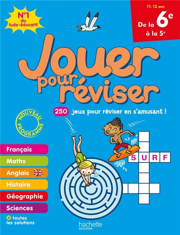 JOUER POUR REVISER  -  DE LA 6E A LA 5E MEHEE LOIC HACHETTE