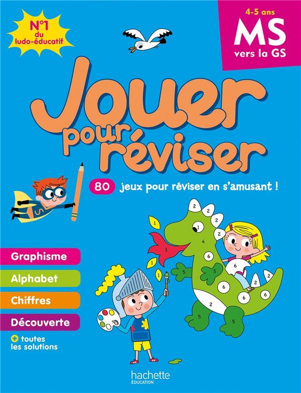 JOUER POUR REVISER  -  DE LA MOYENNE A LA GRANDE SECTION MORIZE PATRICK HACHETTE
