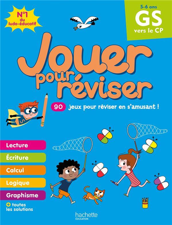 JOUER POUR REVISER  -  DE LA GRANDE SECTION AU CP BONTE/MORIZE HACHETTE