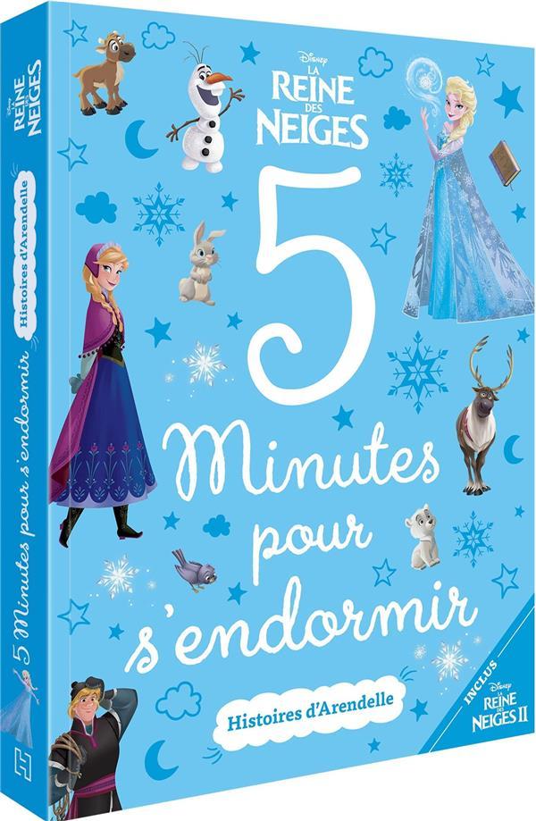 5 MINUTES POUR S'ENDORMIR  -  LA REINE DES NEIGES  -  HISTOIRES D'ARENDELLE XXX HACHETTE