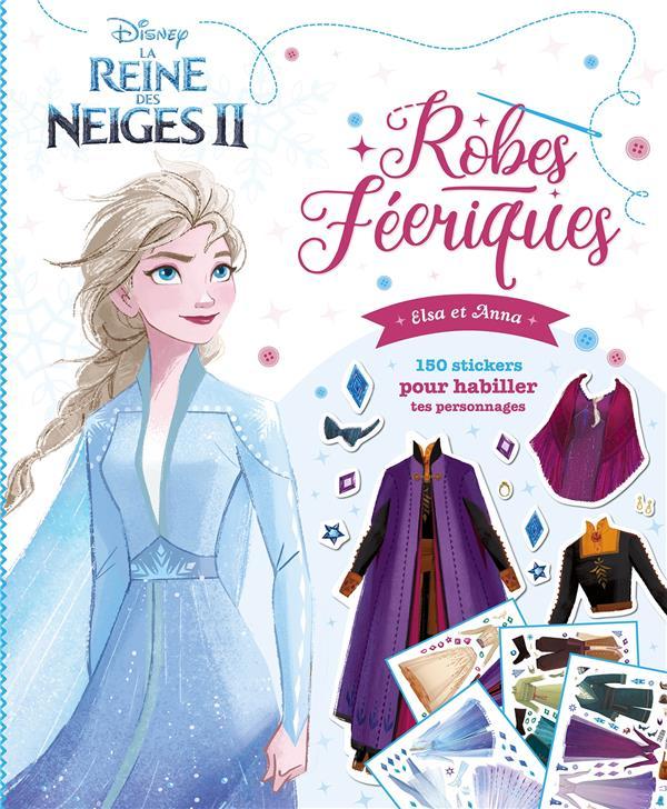 LA REINE DES NEIGES 2  -  ROBES FEERIQUES  -  ELSA ET ANNA