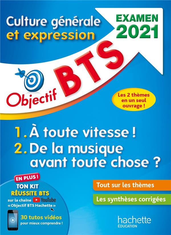 OBJECTIF BTS  -  CULTURE GENERALE ET EXPRESSION (EDITION 2021) DUFFAU CATHERINE HACHETTE