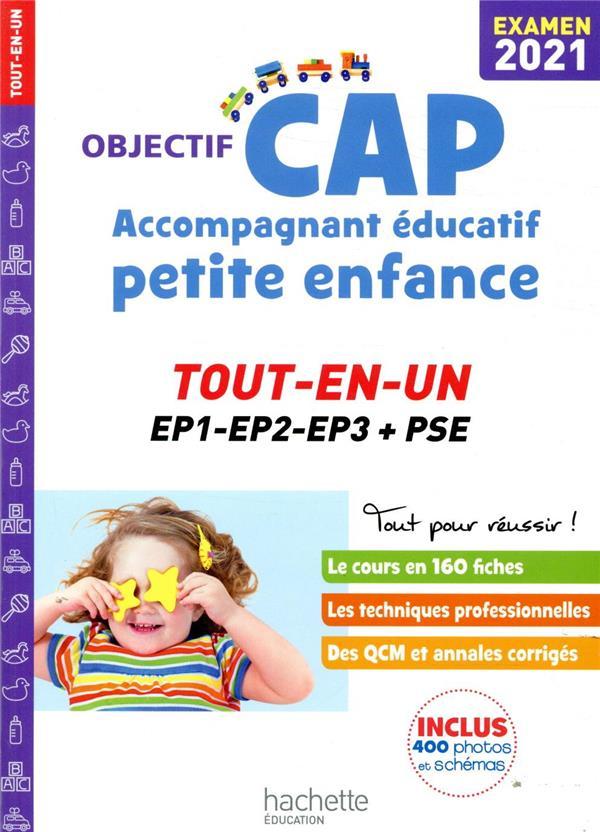 OBJECTIF CAP  -  ACCOMPAGNANT EDUCATIF PETITE ENFANCE  -  TOUT-EN-UN (EDITION 2021) LUCIANI/MARTINEZ HACHETTE