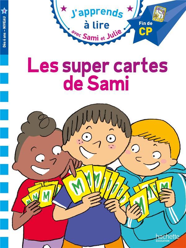 J'APPRENDS A LIRE AVEC SAMI ET JULIE  -  NIVEAU 3  -  LES SUPER CARTES DE SAMI MASSONAUD, EMMANUELLE HACHETTE