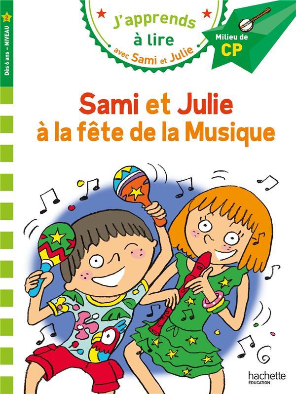 SAMI ET JULIE CP NIVEAU 2 - LA MASSONAUD/BONTE HACHETTE