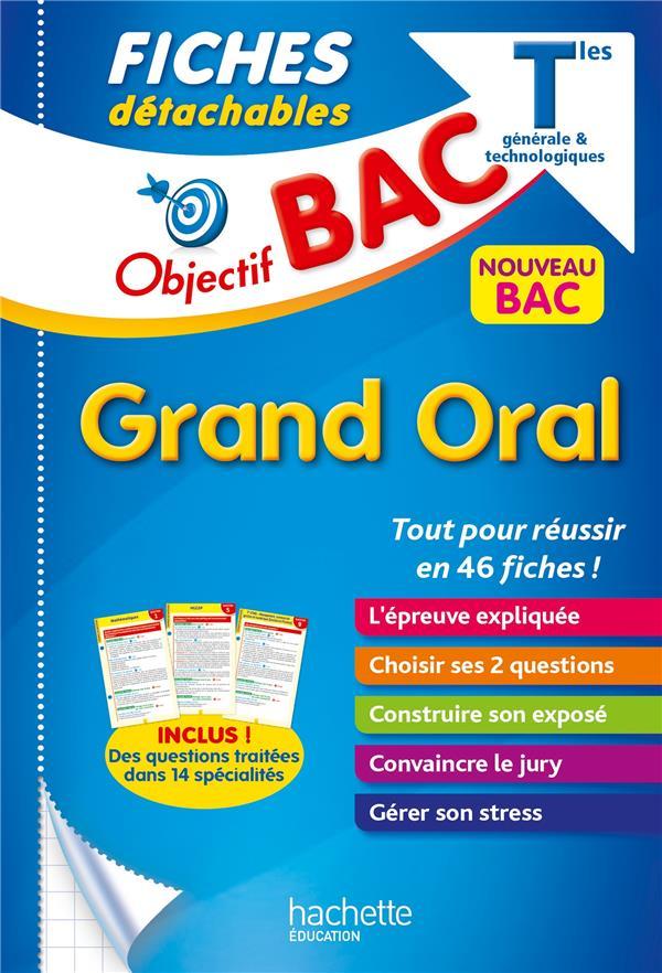 OBJECTIF BAC - FICHES GRAND ORAL DU BAC LISLE/BEAUTHIER HACHETTE
