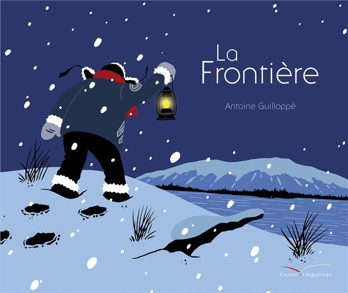 LA FRONTIERE GUILLOPPE, ANTOINE HACHETTE