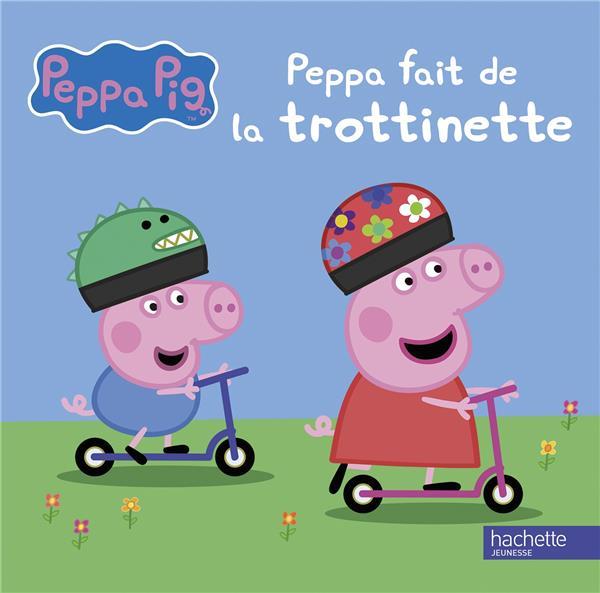PEPPA PIG-PEPPA FAIT DE LA TROTTINETTE XXX HACHETTE