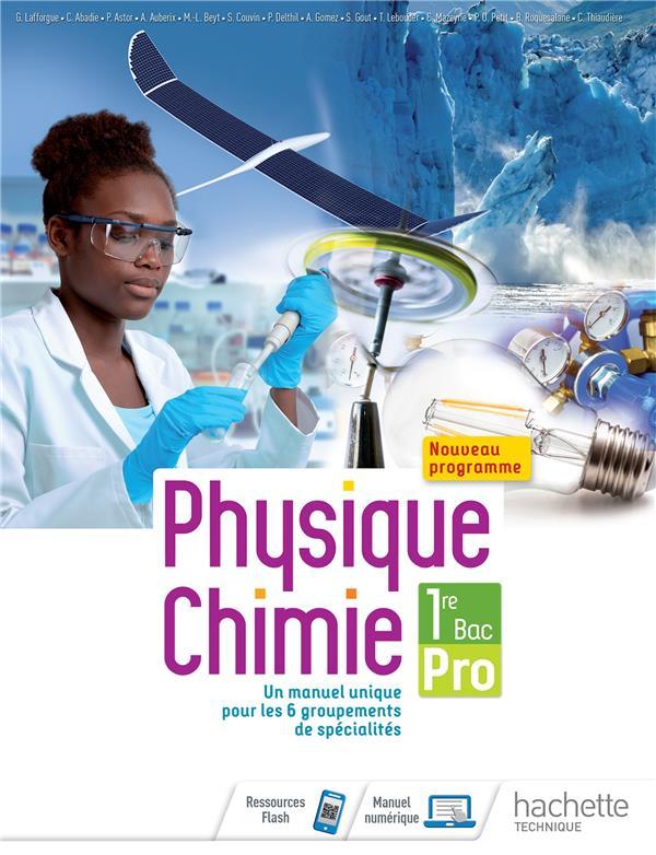 PHYSIQUE-CHIMIE 1RE BAC PRO - LIVRE ELEVE - ED. 2020 ABADIE/LEBOUDER/BEYT HACHETTE EDUC