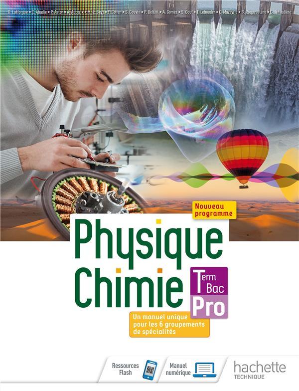 PHYSIQUE-CHIMIE TERMINALE BAC PRO - LIVRE ELEVE -  ED. 2021 ABADIE/LAFFORGUE HACHETTE EDUC