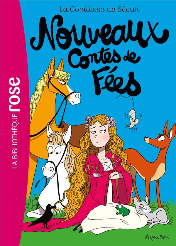 LA COMTESSE DE SEGUR - T04 - LA COMTESSE DE SEGUR 04 NED- NOUVEAUX CONTES DE FEES SEGUR/MOTIN HACHETTE