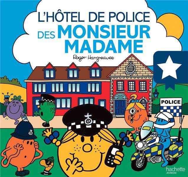 L'HOTEL DE POLICE DES MONSIEUR MADAME   HACHETTE
