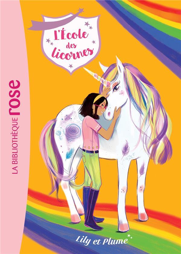 L'ECOLE DES LICORNES - T13 - L'ECOLE DES LICORNES 13 - LILY ET PLUME