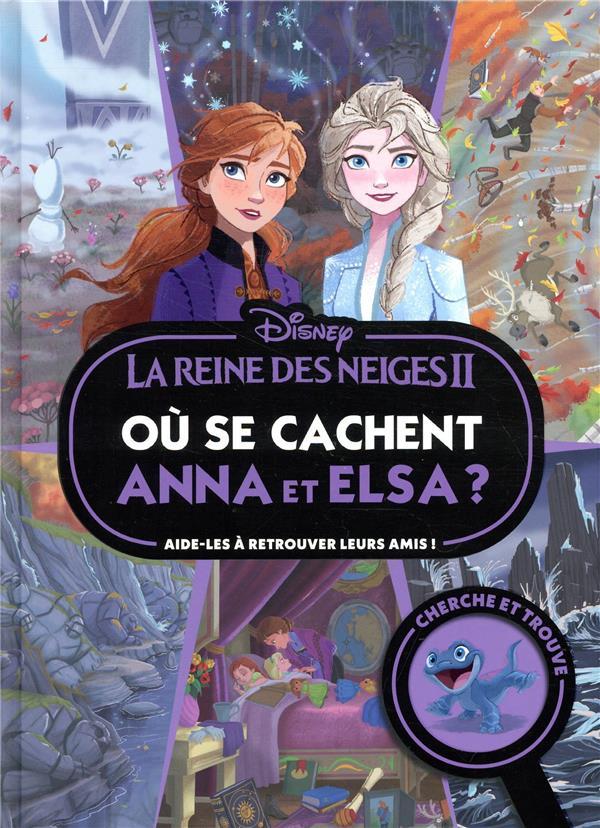LA REINE DES NEIGES 2  -  OU SE CACHENT ANNA ET ELSA ? XXX HACHETTE