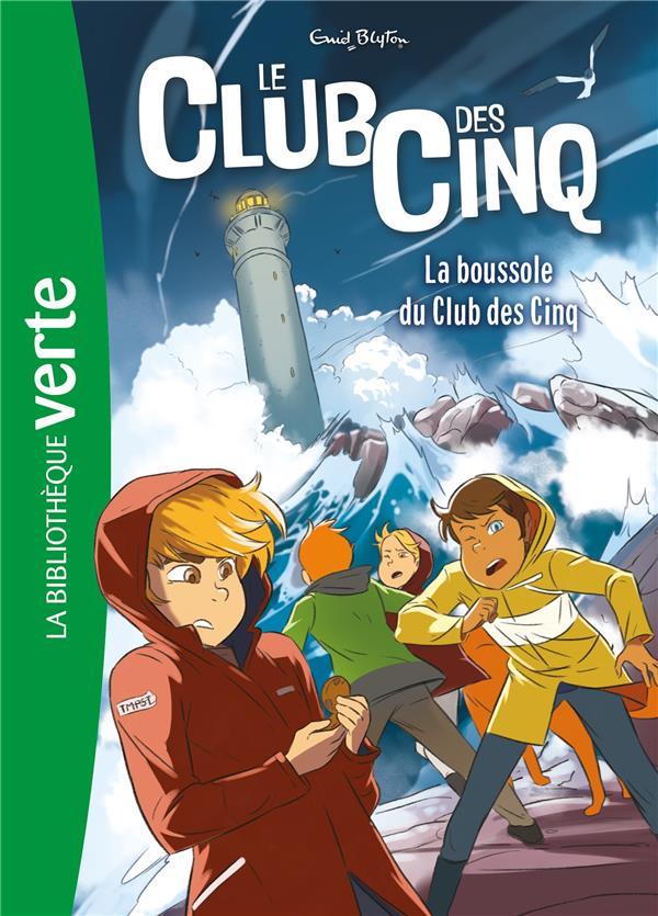 LE CLUB DES CINQ T.19  -  LA BOUSSOLE DU CLUB DES CINQ