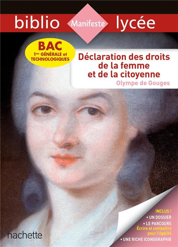 DECLARATION DES DROITS DE LA FEMME ET DE LA CITOYENNE MONTAIGNE/LISLE HACHETTE