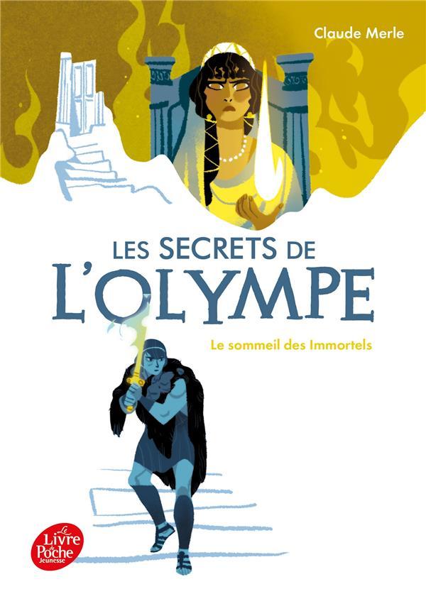 LES SECRETS DE L'OLYMPE - TOME 2 - LE SOMMEIL DES IMMORTELS MERLE, CLAUDE HACHETTE