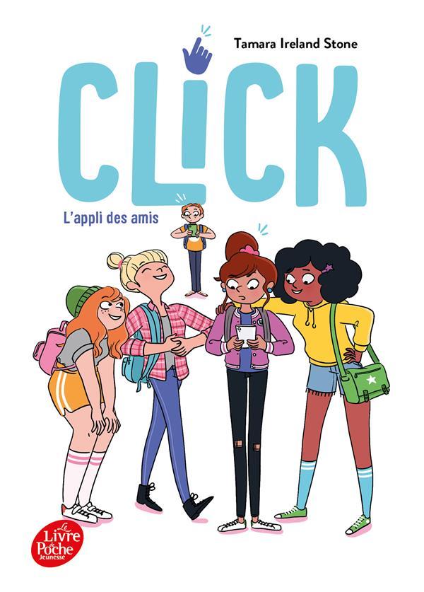 CLICK T.1  -  L'APPLI DES AMIS STONE, TAMARA IRELAND HACHETTE