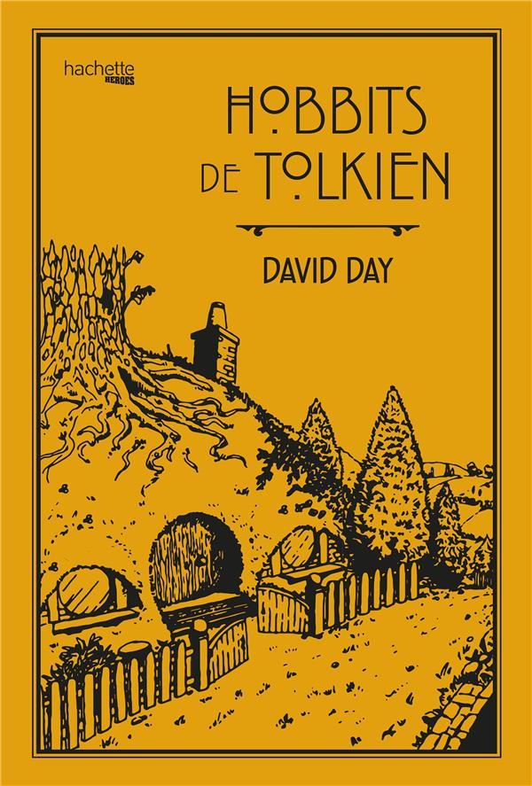 HOBBITS DE TOLKIEN DAY, DAVID HACHETTE