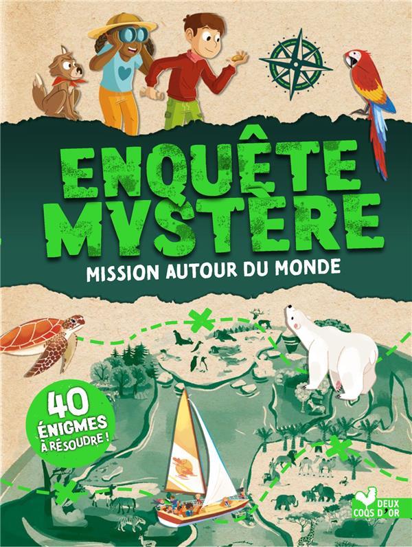 ENQUETE MYSTERE : MISSION AUTOUR DU MONDE CONCEPTEO/SHILLIA HACHETTE