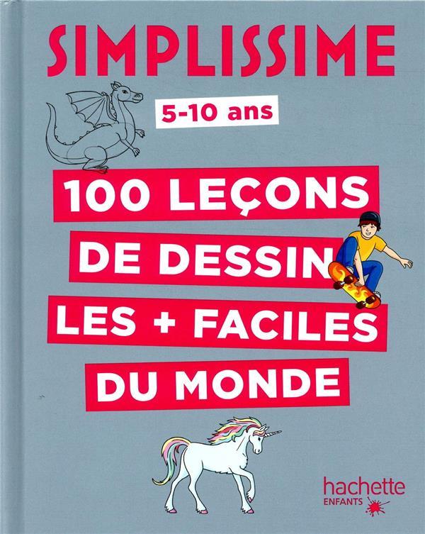 SIMPLISSIME  -  100 LECONS DE DESSIN LES + FACILES DU MONDE HERZOG LISE HACHETTE