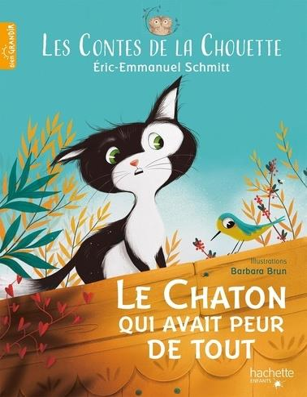 LES CONTES DE LA CHOUETTE : LE CHATON QUI AVAIT PEUR DE TOUT SCHMITT/BRUN HACHETTE