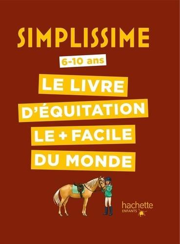 SIMPLISSIME  -  LE LIVRE D'EQUITATION LE + FACILE DU MONDE