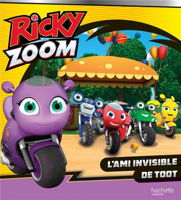 RICKY ZOOM  -  L'AMI INVISIBLE DE TOOT   HACHETTE